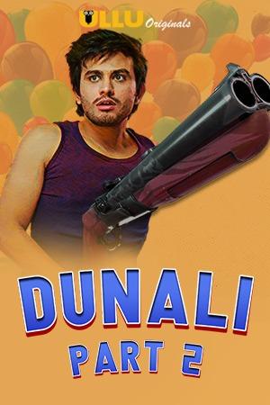 Dunali Part 2 S01 Ullu Hot Web Series Download (2021) UNRATED 720p HEVC HDRip Hindi x265 AAC [350MB]