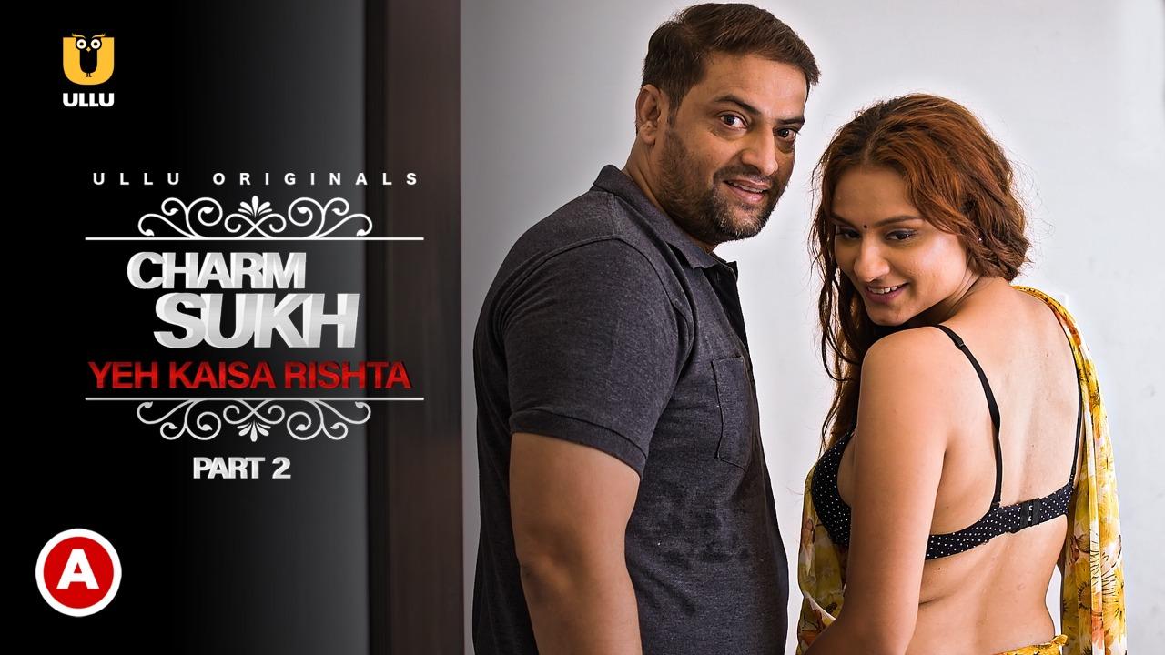 Charmsukh (Yeh Kaisa Rishta) 2021 S01 banner
